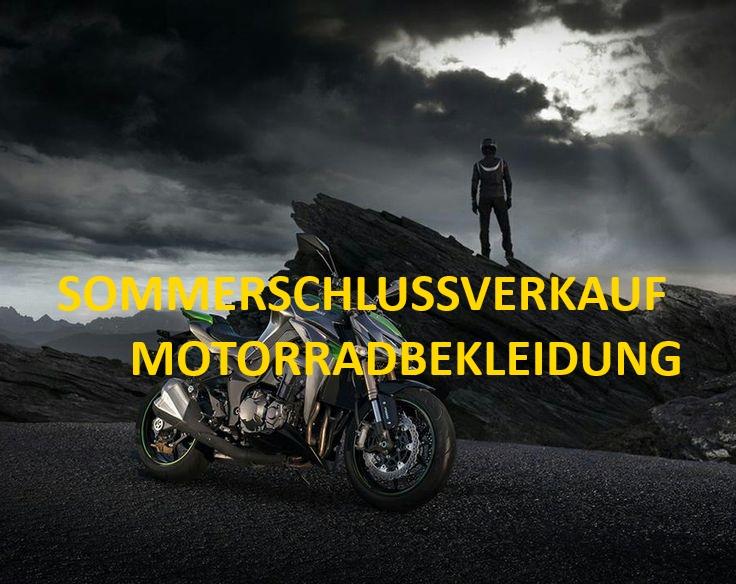 Sommer – Schlussverkauf Motorradbekleidung 2017